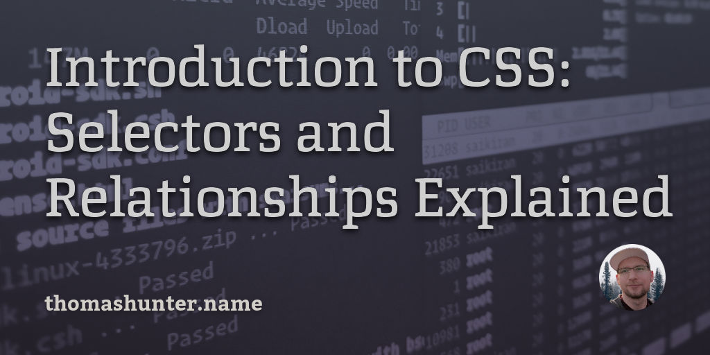Introduction To Css  Selectors And Relationships Explained